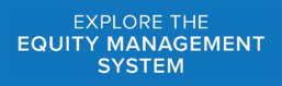 Learn More - Equity Management System® Memberships