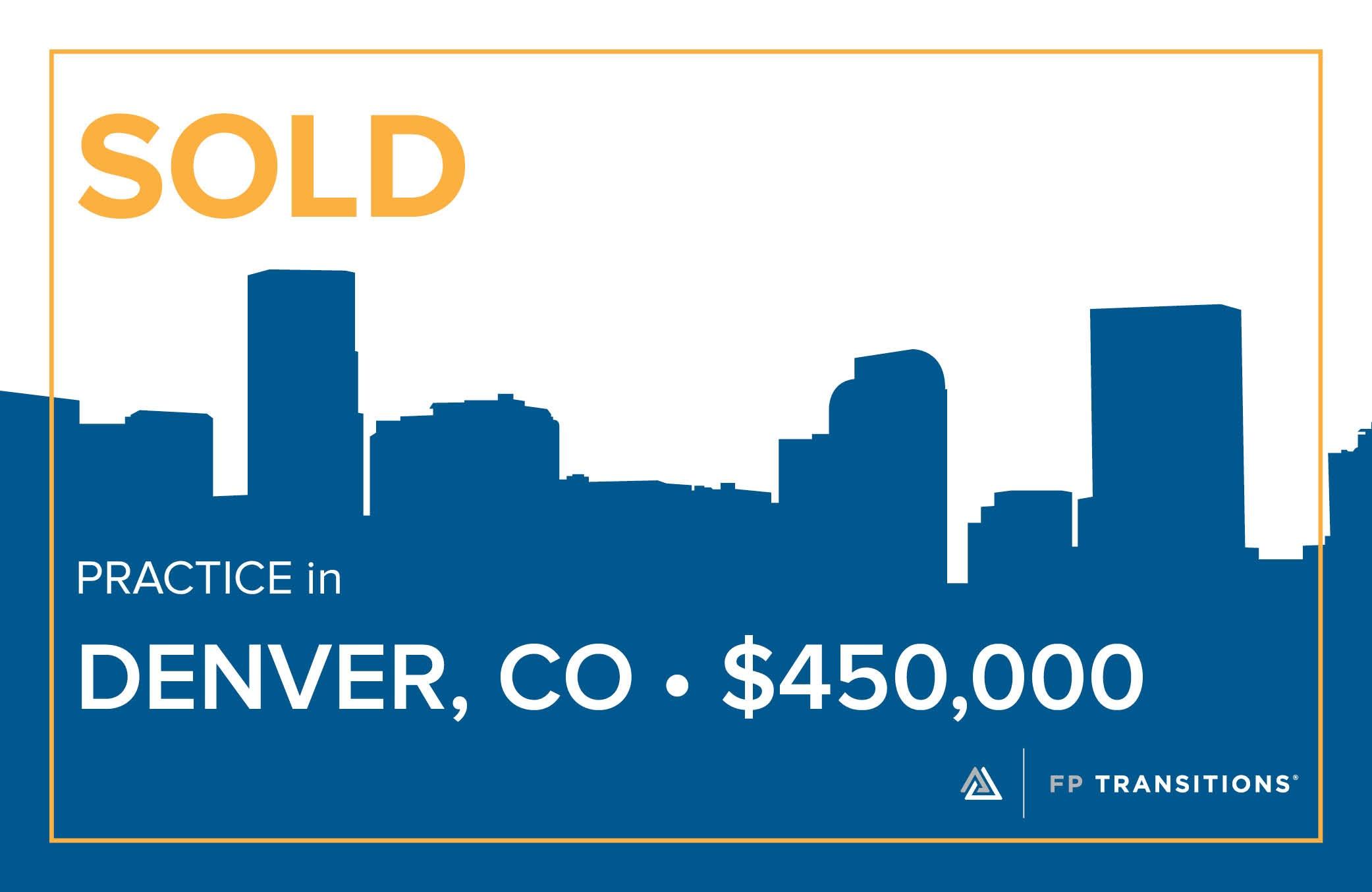 Sold: Practice in Denver CO | $450,000